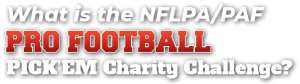 What is the NLFPA/PAF Pro Football PICK'EM Charity Challenge?